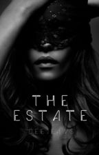 The Estate (18+) by deejeans