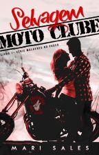 Selvagem Moto Clube (Selvagem MC) (Degustação) by mari_sales