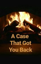 A Case That Got You Back ? by nifi777