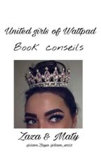 « United Girls Of Wattpad | Book conseils » by IamZaya