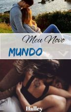 Meu Novo Mundo by Halleysj