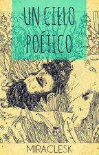 Un cielo poético by Miraclesk