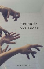 Tronnor One Shots by poematica