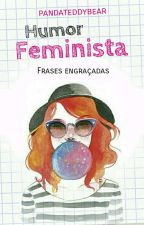 Humor Feminista by moonsqueenz