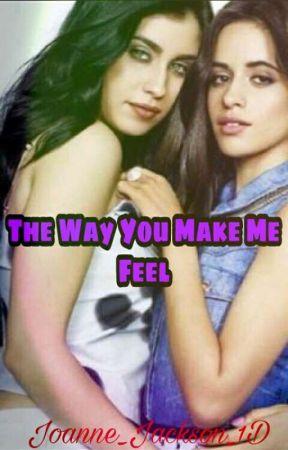 The Way You Make Me Feel (Español Camren)  by Joanne_Jackson_1D