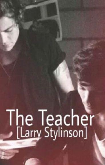 The Teacher [Larry Stylinson]