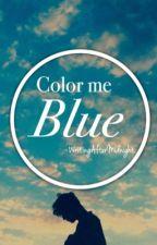 Color Me Blue (boyxboy)  by WritingAfterMidnight