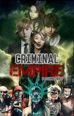 Criminal Empire (SOON) by blushinginred