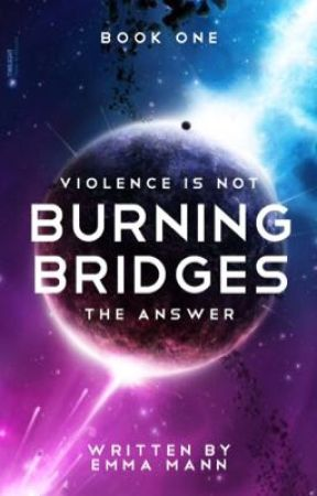 Burning Bridges | Book 3 of TOC by no-kidding