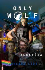 Only Wolf - Exilado  by LorennLiwz