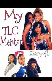 My TLC Mentor by diaryofb_