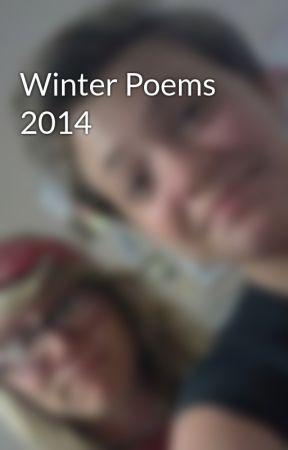 Winter Poems 2014 by Kate_Torchia