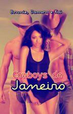 ✔ Adaptação BAMONKAI: Cowboys de janeiro ✔ by RayhUchiha