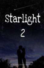 STARLIGHT 2. by cristinastories