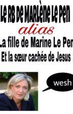 Le RB de Marlène Le Pen  by _Enamiii_
