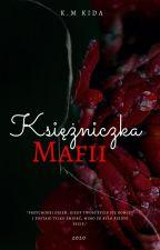 Przeznaczona mafii by KmKida8