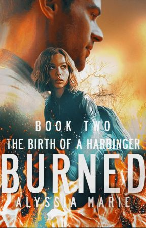 BURNED | BOOK TWO by alyssiiamarie