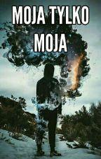 Moja I Tylko Moja by NoreneAelin