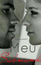 Meu Submundo by OzanettySousa