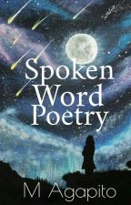 Spoken Word Poetry. by MAgapito