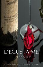 DEGUSTA-ME by LuSantos30
