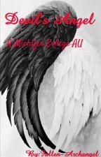 Devil's Angel (A Michifer College AU) by Fallen-Archangel