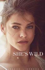 She's Wild ✔️ by auciana