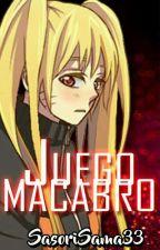 Juego macabro. (SasuNaru) by sasorisama33
