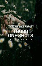TGGBB // ONE SHOTS  by bluenrain