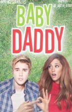 Baby Daddy || jariana  by princessawrites