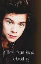 They don't know about us// H.s. by dumb_harold