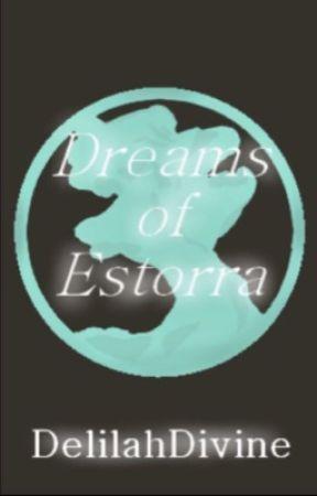 Dreams of Estorra X Reader by DelilahDivine