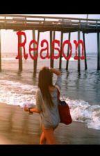 Reason. by LikeBella