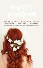 Garota Problema//Livro unico. by Laah_Mikaelson