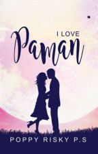 I Love Paman (End) by poppyrisky
