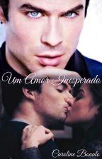 Um Amor Inesperado (Em Pausa) by Carol_bonato