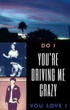 You're driving me crazy ( Kim Dahyun x Park Jimin ) by onesided94
