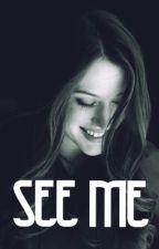 See Me  by emi_tut16