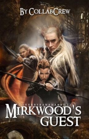Mirkwood's Guest by CollabCrew