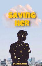 Saving Her by AskLinda