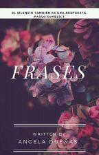FRASES by AngelaDueas1