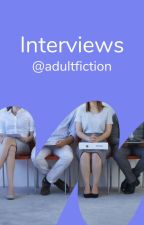 Interviews by adultfiction