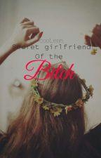 Secret Girlfriend Of The Bitch (girlxgirl) by Cool_Erin