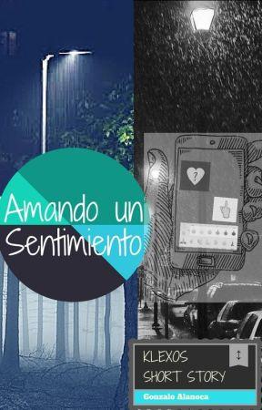 Amando Un Sentimiento by Bubblegon12