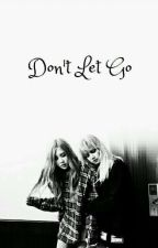 Don't Let Go by BlinkOnceEXOL