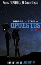 """Opuestos"" (Fanfic De SVSTFOE CoMarci AU Bad Girl x Good Boy)  by LauraEstep"