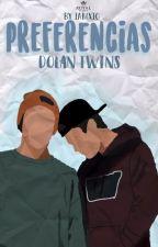 Preferences ↬Dolan Twins [EDITANDO]. by iam-posey