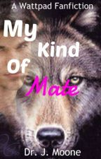 My Kind Of Mate (Jacob Black Fanfiction) by The_Fallen_Angel95