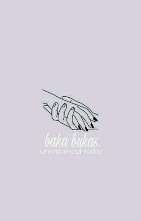 Baka Bukas. [ON GOING STORY/ SLOW UPDATE] by lalisabaeee