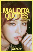 Maldita Quotes by hanguls
